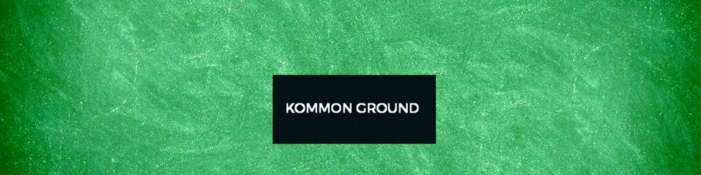 Kommon Ground Featured